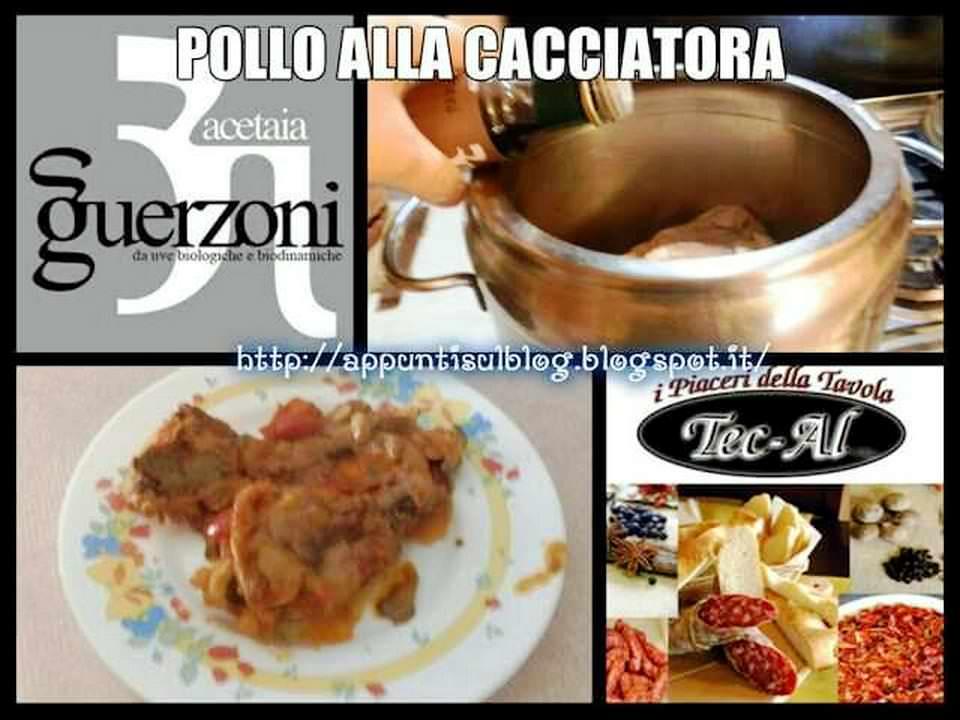 Pollo alla cacciatora con Tec Al e Guerzoni 1 blog