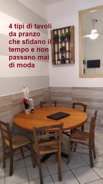 4 tipi di tavoli da pranzo che sfidano il tempo e non passano mai di moda